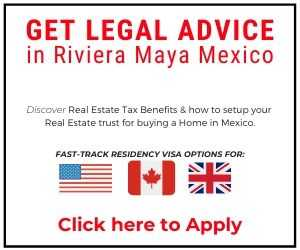 Get Legal Advice in Riviera Maya Mexico