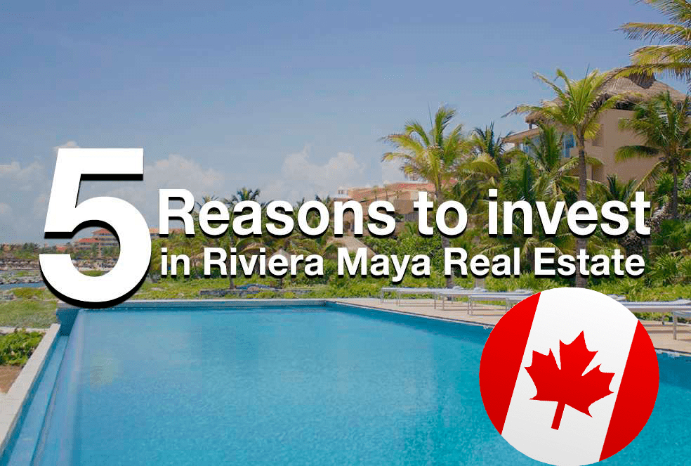 5 Reasons for Investing in Mayan Riviera