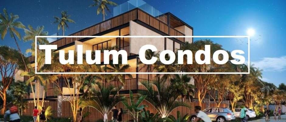 Best Tulum Condos Under 150k